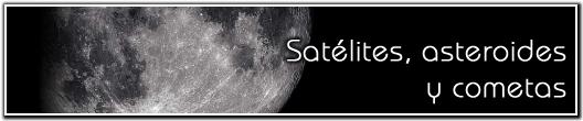 Satélites, asteroides y cometas